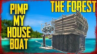 THE PERFECT HOUSEBOAT SETUP | The Forest