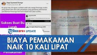 Viral Biaya Pemakaman di Ponorogo Naik dari Rp500 Ribu Jadi Rp5 Juta, Petugas: Tadinya Mau Rp10 Juta