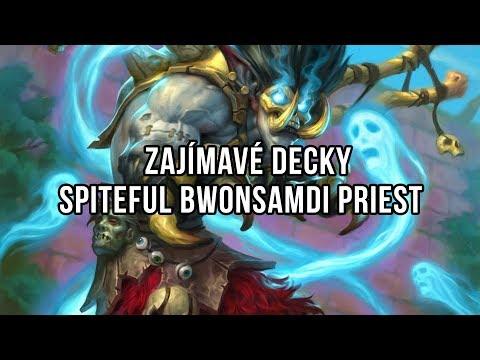 Zajímavé decky - Spiteful Bwonsamdi Priest