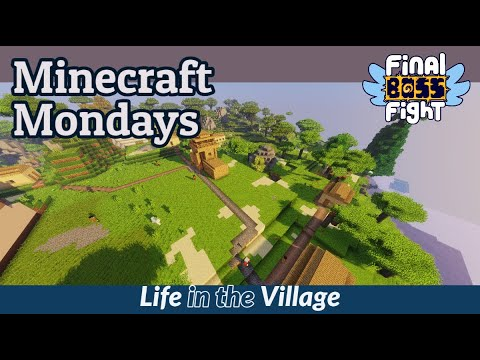 Video thumbnail for Life in the Village – Minecraft Monday – Final Boss Fight Live