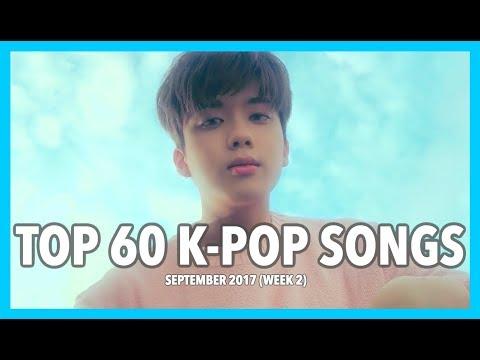 [TOP 60] K-POP SONGS • SEPTEMBER 2017 (WEEK 2)