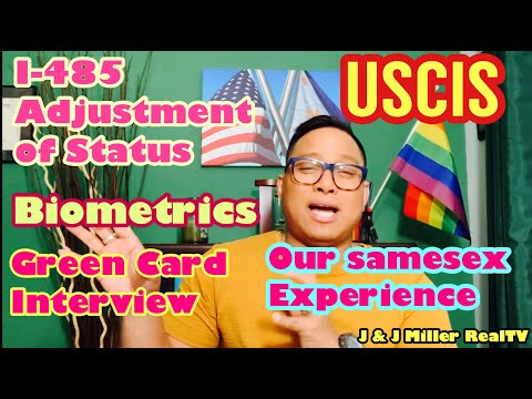 I-485 Adjustment of Status, Biometrics and USCIS green card interview.Gaycouple Fil-Am🇵🇭🏳️‍🌈🇺🇸