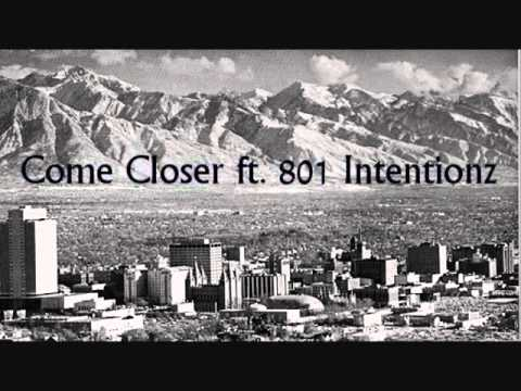 Come Closer - Chris.B ft. 801 Intentionz