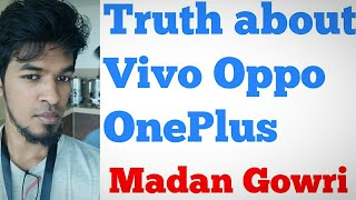 Truth : Oppo, Vivo, OnePlus | Madan Gowri | MG