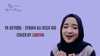 Lyrics Ya Asyiqol - Sabyan (English & Indonesia Translation)
