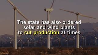 California is generating more solar and wind power than it can use