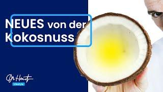 Kokosöl und Kokosnuss - Was sagt der Kardiologe? | Dr. Heart