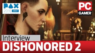 Dishonored 2 interview - Harvey Smith on man-sized vents and giving their silent protagonist a voice