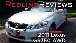 2011 Lexus GS350 AWD Review