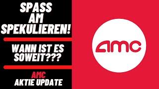 AMC Entertainment Aktie Update - Steht der Short Squeeze bevor? Spass am Spekulieren!