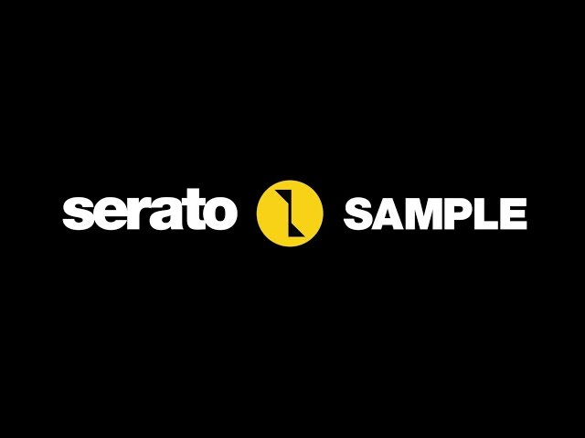Serato Sample overview
