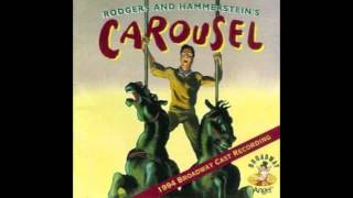 Carousel 1994 Revival - If I Loved You