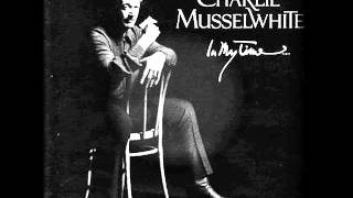 CHARLIE MUSSELWHITE - AIN'T IT TIME