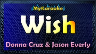 WISH - KARAOKE in the style of DONNA CRUZ with Jason Everly