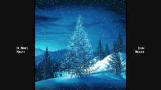 O Holy Night - John Berry