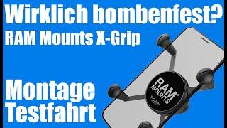 RAM Mount X-Grip - Wirklich bombenfest? [Unboxing Montage Test]