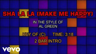 Al Green - Sha La La (Make Me Happy) (Karaoke)