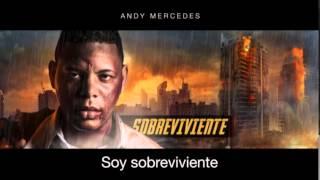 ANDY MERCEDES - SOBREVIVIENTE - NUEVO TEMA