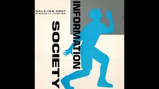 Information Society   Walking Away (S.M.D. Mix) FLAC