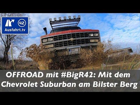 #BigR42 offroad: mit dem Chevrolet Suburban im Bilster Berg Offroad Parcours