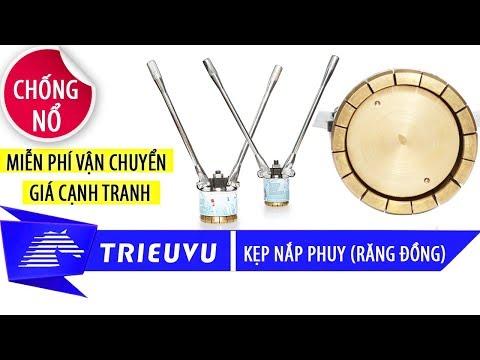 cach su dung kep nap thung phuy bang dong chong no