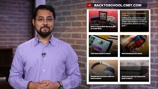 CNET Top 5 - Top 5 back to school gifts