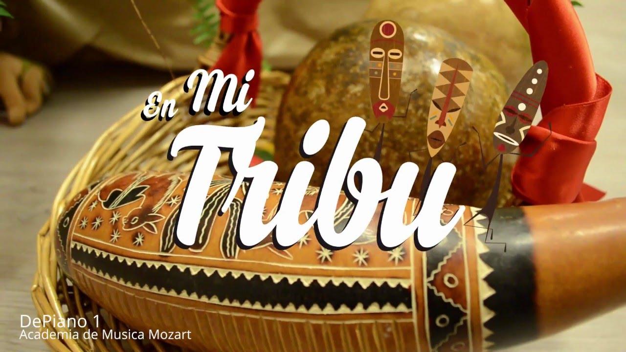 En mi tribu - Alumnos de Depiano 1 - Escuela de Música Mozart - Talavera de la Reina