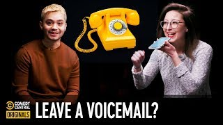 Should I Leave a Voicemail? — Agree to Disagree