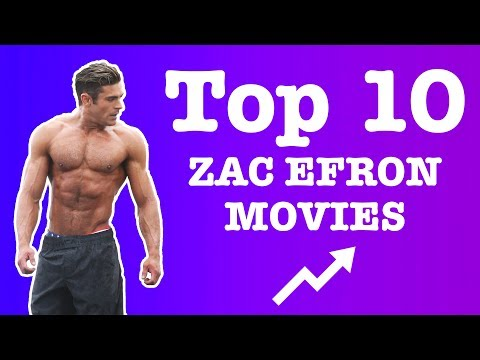Top 10 zac efron movies   2017