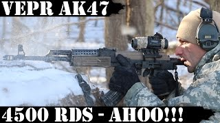 Vepr AK47 4500rds Later  AHOO