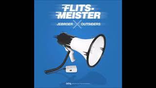 Jebroer En Outsiders: Flitsmeister