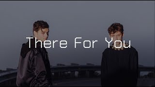 [แปลไทย] There for you - Martin Garrix & Troye Sivan