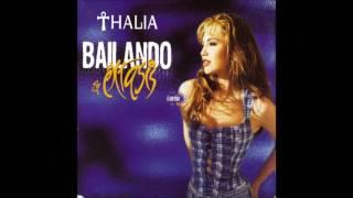 Thalia Bailando En Extasis DISCO COMPLETO