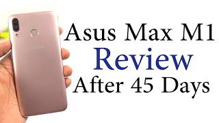 Asus Zenfone Max M1 Review After 45 Days. Redmi 6 Killer???