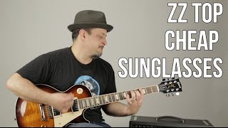 ZZ Top - Cheap Sunglasses - Blues Rock Guitar Lesson - Billy Gibbons - Les Paul