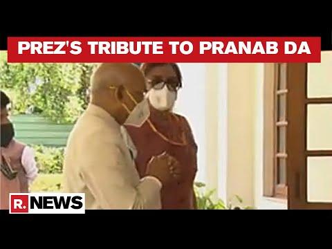 राष्ट्रपति राम नाथ कोविंड भुगतान करता है श्रद्धांजलि करने के लिए देर से प्रणब मुखर्जी