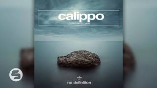 Calippo   Down With You (TEASER)