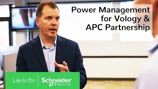 Power Management for Vology & APC Partnership | Schneider Electric