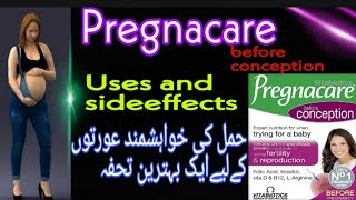 Pregnacare conception benefits & sideeffects in Hindi/ urdu