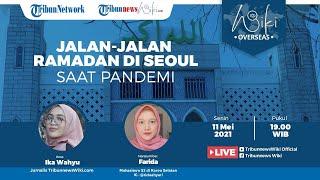 Wiki Overseas: Jalan-jalan Ramadan di Seoul saat Pandemi