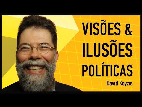 VISÕES E ILUSÕES POLÍTICAS (SEGUNDA EDIÇÃO)   DAVID KOYZIS