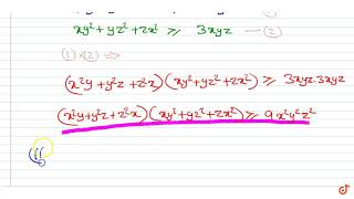 Using the relation `A.M.  gt= G.M.` prove that  ltbr gt (i) `(x^2y+y^2z+z^2...