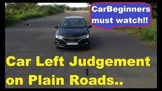 JUDGMENT OF LEFT SIDE ON PLAIN ROAD|SAFE DRIVE|JUDGE THE LEFT SIDE