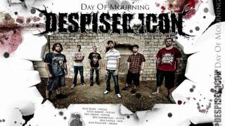 """Video thumbnail of """"Despised Icon - Day Of Mourning"""""""