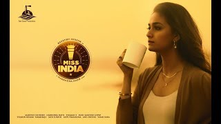 Miss India - Teaser