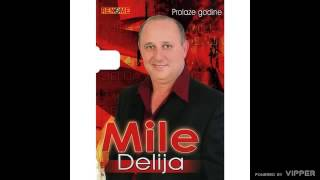 Mile Delija - Zapuzane, Pristeg (Audio 2008)