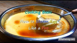 How to Steam Egg like a Masterchef 如何蒸水蛋