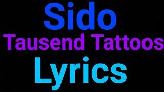 Sido | Tausend Tattoos | Lyrics