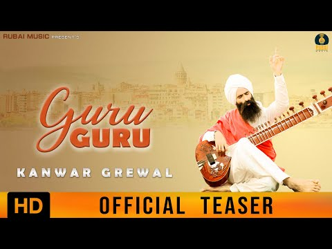 Kanwar Grewal - Guru Guru (Official Teaser)   New Punjabi