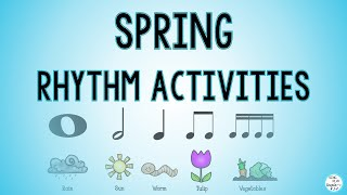 Spring Rhythm Music Lesson🎵 Rhythm Activity🎵Elementary Music🎵Sing Play Create